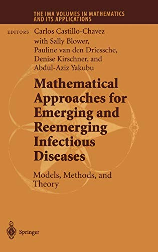 Mathematical Approaches for Emerging and Reemerging Infectious: Castillo-Chavez, C. et