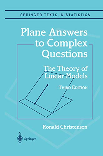 9780387953618: Plane Answers to Complex Questions: The Theory of Linear Models (Springer Texts in Statistics)