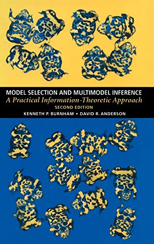 9780387953649: Model Selection and Multi-Model Inference: A Practical Information-Theoretic Approach