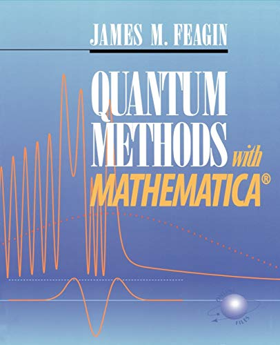 9780387953656: Quantum Methods with Mathematica®