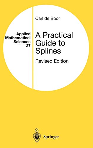 9780387953663: A Practical Guide to Splines (Applied Mathematical Sciences)