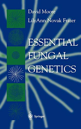 Essential Fungal Genetics: David Moore, LilyAnn