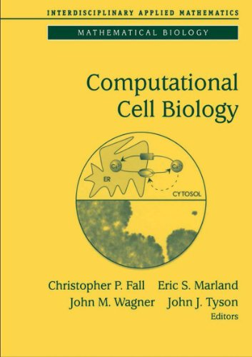 9780387953694: Computational Cell Biology