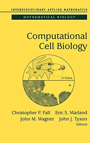 9780387953694: Computational Cell Biology (Interdisciplinary Applied Mathematics) (v. 20)