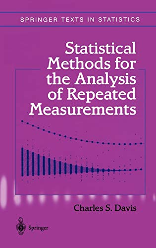 9780387953700: Statistical Methods for the Analysis of Repeated Measurements (Springer Texts in Statistics)