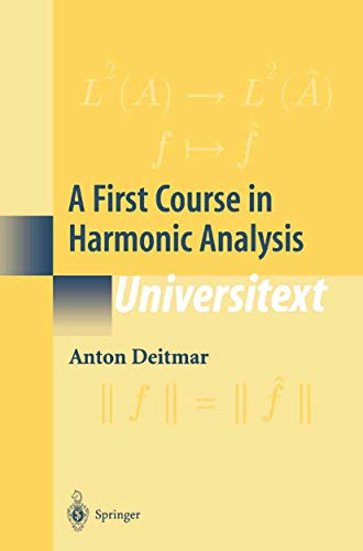 9780387953755: A First Course in Harmonic Analysis