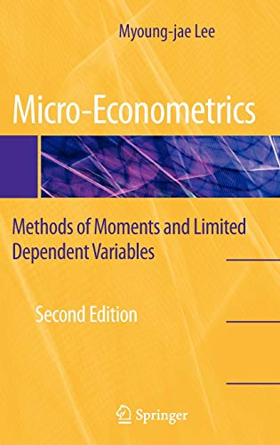 9780387953762: Micro-Econometrics: Methods of Moments and Limited Dependent Variables