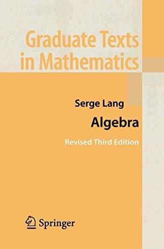 9780387953854: Algebra (Graduate Texts in Mathematics)
