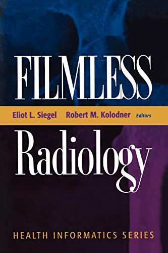 9780387953908: Filmless Radiology (Health Informatics)