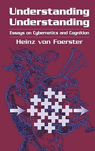 9780387953922: Understanding Understanding: Essays on Cybernetics and Cognition