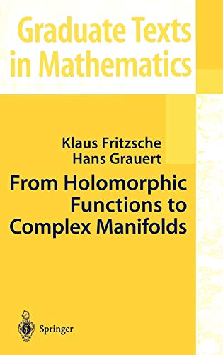 9780387953953: From Holomorphic Functions to Complex Manifolds (Graduate Texts in Mathematics)