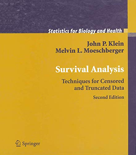 9780387953991: Survival Analysis: Techniques for Censored and Truncated Data (Statistics for Biology and Health)
