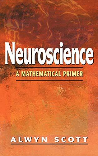 9780387954035: Neuroscience: A Mathematical Primer