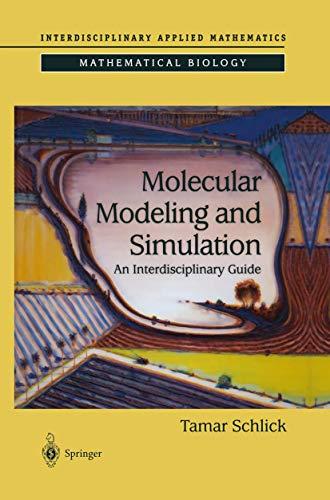 9780387954042: Molecular Modeling and Simulation: An Interdisciplinary Guide (Interdisciplinary Applied Mathematics)