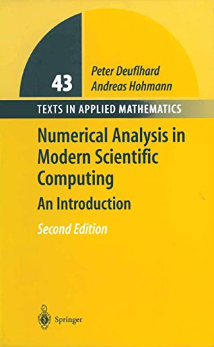 Numerical Analysis in Modern Scientific Computing: An: Hohmann, Andreas, Deuflhard,