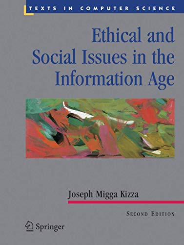 9780387954219: Ethical and Social Issues in the Information Age (Texts in Computer Science)
