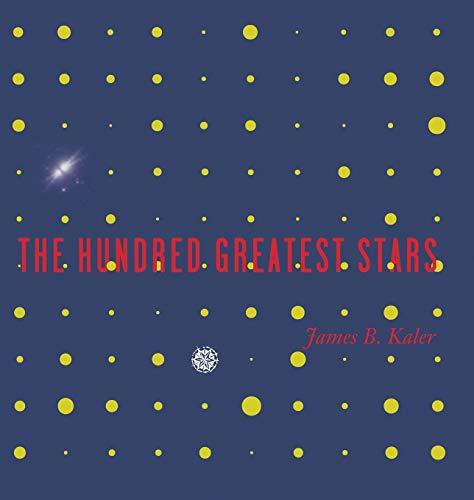 The Hundred Greatest Stars: James B. Kaler