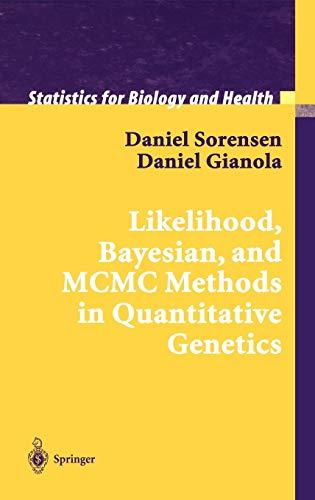 Likelihood, Bayesian, and MCMC Methods in Quantitative Genetics: S. Krinsky