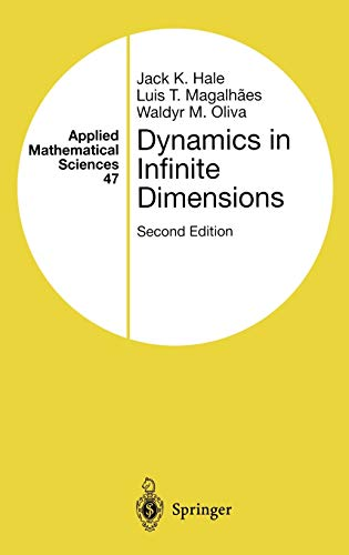 9780387954639: Dynamics in Infinite Dimensions (Applied Mathematical Sciences)