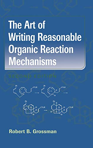 9780387954684: The Art of Writing Reasonable Organic Reaction Mechanisms