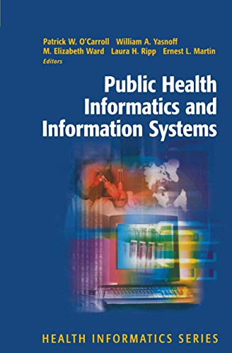 9780387954745: Public Health Informatics and Information Systems