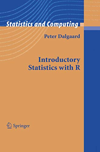 9780387954752: Introductory Statistics with R (Statistics and Computing)