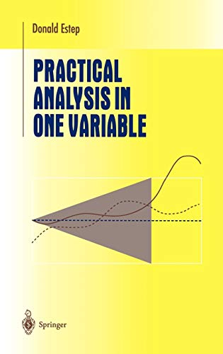 9780387954844: Practical Analysis in One Variable (Undergraduate Texts in Mathematics)
