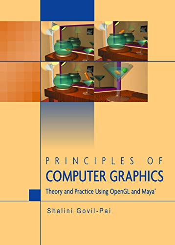 9780387955049: Principles of Computer Graphics: Theory and Practice Using OpenGL and Maya®