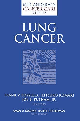 Lung Cancer: Frank V. Fossella, Ritsuko Komaki, Joe B. Putnam