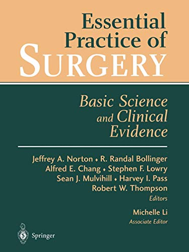 9780387955100: Essential Practice of Surgery: Basic Science and Clinical Evidence
