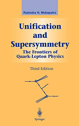9780387955346: Unification and Supersymmetry: The Frontiers of Quark-Lepton Physics (Graduate Texts in Contemporary Physics)