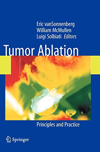 9780387955391: Tumor Ablation: Principles and Practice