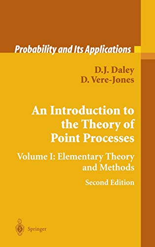 9780387955414: An Introduction to the Theory of Point Processes: Volume I: Elementary Theory and Methods: Elementary Theory and Methods v. 1 (Probability and Its Applications)