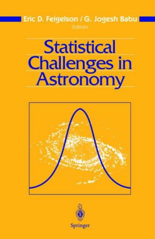 9780387955469: Statistical Challenges in Astronomy