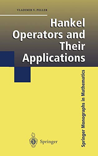 Hankel Operators and Their Applications: Vladimir Peller