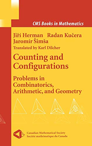 9780387955520: Counting and Configurations: Problems in Combinatorics, Arithmetic, and Geometry (CMS Books in Mathematics)