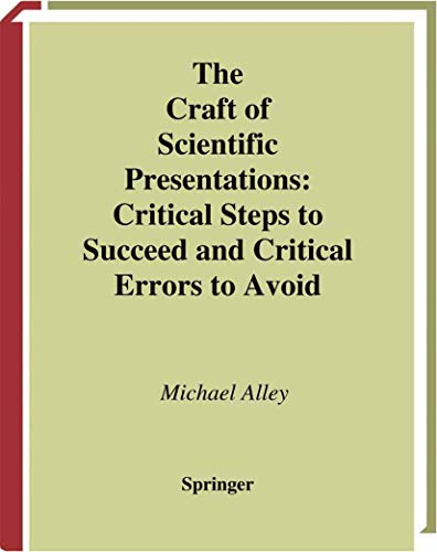 9780387955551: The Craft of Scientific Presentations: Critical Steps to Succeed and Critical Errors to Avoid
