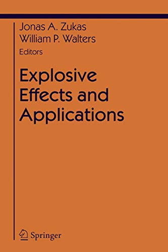 9780387955582: Explosive Effects and Applications (Shock Wave and High Pressure Phenomena)