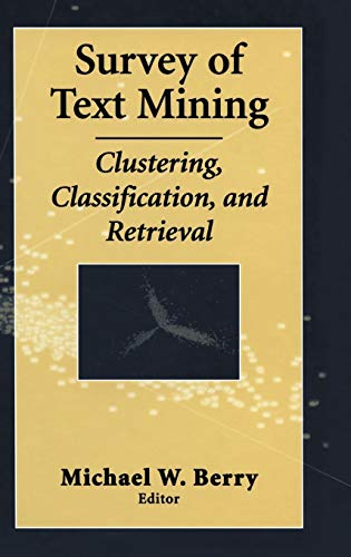 Survey of Text Mining: Clustering, Classification, and