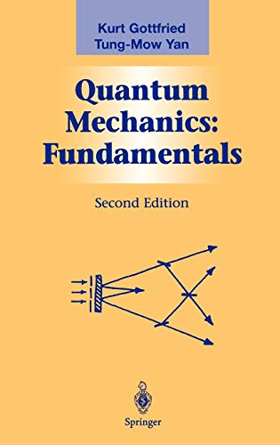 9780387955766: Quantum Mechanics: Fundamentals: Fundamentals v. 1 (Graduate Texts in Contemporary Physics)