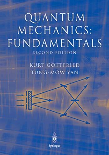 9780387955766: Quantum Mechanics: Fundamentals (Graduate Texts in Contemporary Physics) (v. 1)