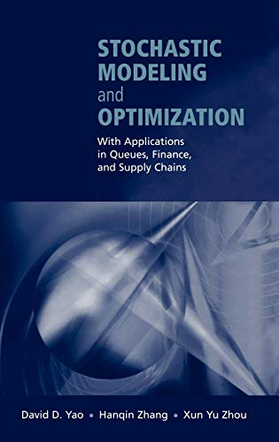 9780387955827: Stochastic Modeling and Optimization: With Applications in Queues, Finance, and Supply Chains (Springer Series in Operations Research)