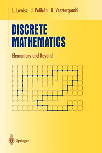 9780387955858: Discrete Mathematics: Elementary and Beyond (Undergraduate Texts in Mathematics)