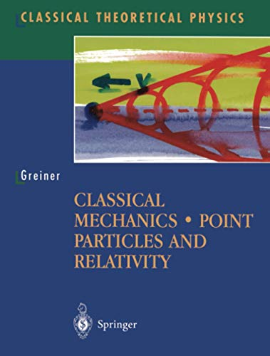 9780387955865: Classical Mechanics: Point Particles and Relativity