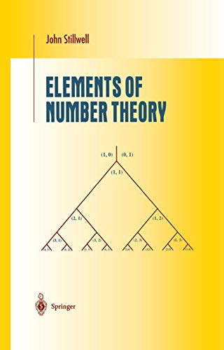 Elements of Number Theory (Undergraduate Texts in: Stillwell, John