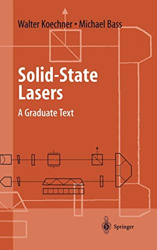 Solid-State Lasers: A Graduate Text (Advanced Texts: Bass, Michael, Koechner,