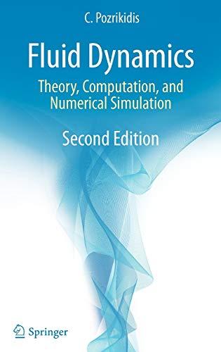 9780387958699: Fluid Dynamics: Theory, Computation, and Numerical Simulation