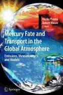 9780387958781: Mercury Fate and Transport in the Global Atmosphere