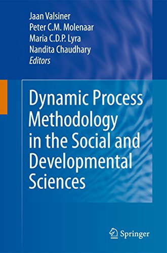 Dynamic Process Methodology in the Social and