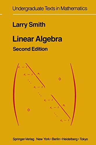 9780387960159: Linear Algebra (Undergraduate Texts in Mathematics)